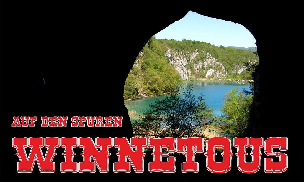 Au den Spuren Winnetous Höhle Silbersee